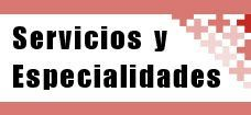 Servicios y Especialidades Hospital Victoria Eugenia Hospital Privado